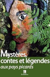 Mystères, contes et légendes aux pays picards - Intérieur - Format classique