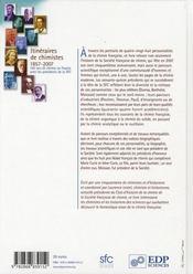 Itinéraires de chimistes ; 1857-2007, 150 ans de chimie en France - 4ème de couverture - Format classique