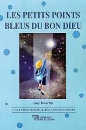 Petits Points Bleus Du Bon Dieu - Couverture - Format classique