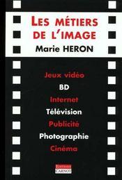 Les Metiers De L'Image - Intérieur - Format classique