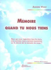 Memoire Quand Tu Nous Tiens - Couverture - Format classique