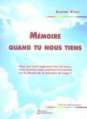 Memoire Quand Tu Nous Tiens - Intérieur - Format classique