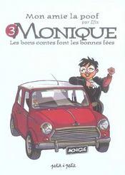 Monique, Les Bons Contes Font Les Bonnes Fees - Intérieur - Format classique