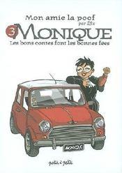 Monique, Les Bons Contes Font Les Bonnes Fees - Couverture - Format classique