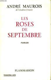 Les Roses De Septembre. - Couverture - Format classique