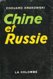 Chine Et Russie. L'Orient Contre La Civilisation Occidentale. Envoi Dee L'Auteur. - Couverture - Format classique