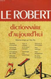 Le Robert. Dictionnaire D'Aujourd'Hui - Couverture - Format classique