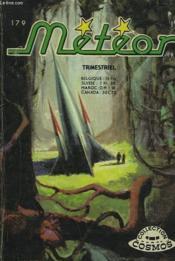 Meteor. Trimestriel N° 179. La Planete Hors-La-Loi. - Couverture - Format classique