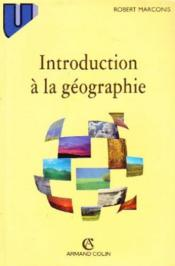Vente livre :  Introduction A La Geographie  - Robert Marconis