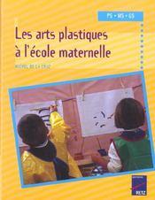 Les arts plastiques à l'école maternelle - Intérieur - Format classique
