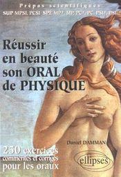 Reussir En Beaute Son Oral De Physique 250 Exercices Commentes Et Corriges Pour Les Oraux Prepas Sup - Intérieur - Format classique