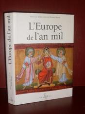 L'Europe De L'An Mil - Couverture - Format classique