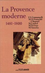 La provence moderne, 1481-1800 - Intérieur - Format classique