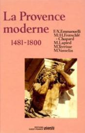La provence moderne, 1481-1800 - Couverture - Format classique