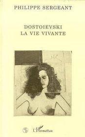 Dostoievski La Vie Vivante - Intérieur - Format classique