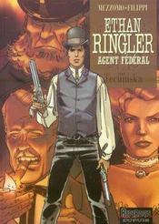 Ethan Ringler, agent fédéral t.1 ; Tecumska - Intérieur - Format classique