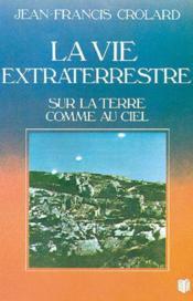 Vie Extraterrestre Sur Terre - Couverture - Format classique