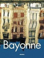 Bayonne - Couverture - Format classique