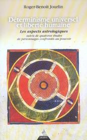 Determinisme universel et liberte humaine ; les aspects astrologiques - Intérieur - Format classique