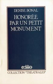 Honoree Par Un Petit Monument - Couverture - Format classique
