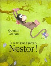 Tu Es Un Grand Garcon Nestor - Intérieur - Format classique