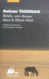 Belek, une chasse dans le Haut-Altaï ; une histoire touva - Intérieur - Format classique