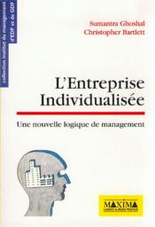 Entreprise individualisee  - Ghoshal Sumantra