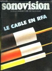 Sonovision N° 286 Octobre 1985. Sommaire: Le Cable En Rfa, Hit Tv Operationnel Debut 1986. Entretien Avec Judson Rosebush, Du Zootrop Au Laser... - Couverture - Format classique