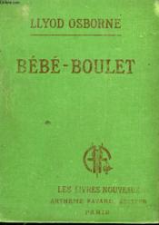 Bebe - Boulet. Collection Les Livres Nouveaux. - Couverture - Format classique