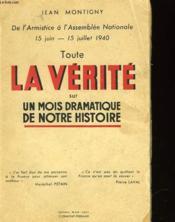 Toute La Verite Sur Un Mois Dramatique De Notre Histoire - Couverture - Format classique
