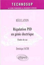 Regulation Pid En Genie Electrique Etudes De Cas - Intérieur - Format classique