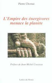 L'Empire Des Energivores Menace La Planete - Intérieur - Format classique