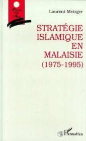 Strategie Islamique En Malaisie (1975-1995) - Couverture - Format classique
