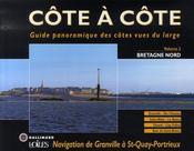 Côte à côte t.3 ; Bretagne nord ; navigation de Granville à Saint-Quay-Portrieux - Intérieur - Format classique