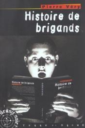 Histoire de brigands - Couverture - Format classique