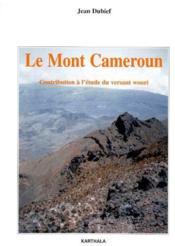 Le Mont Cameroun ; contribution à l'étude du versant wouri - Couverture - Format classique