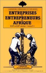Entreprises et entrepreneurs en Afrique t.2 ; XIX et XX siècles - Couverture - Format classique