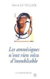 Amnesiques N'Ont Rien Vecu D'Inoubliable (Les ) - Couverture - Format classique