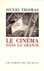 Le cinéma dans la grange - Couverture - Format classique