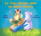 Tres Bonne Idee De Bebe Souris - Intérieur - Format classique