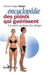 Encyclopedie Des Points Qui Guerissent Nouvelle Edition (L') N.83 - Couverture - Format classique