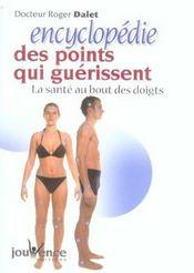 Encyclopedie Des Points Qui Guerissent Nouvelle Edition (L') N.83 - Intérieur - Format classique