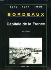 Capitale De La France (bordeaux) - Couverture - Format classique