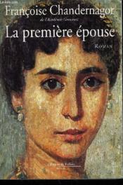 La Premiere Epouse. - Couverture - Format classique