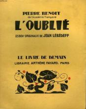 L'Oublie. 25 Bois Originaux De Jean Lebedeff. Le Livre De Demain N° 182. - Couverture - Format classique