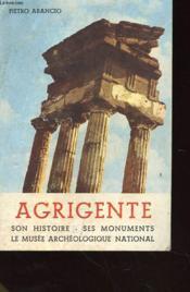 Agrigente - Son Histoire - Ses Monuments - Le Musee Archeologique National Avec Envoi De L'Auteur - Couverture - Format classique