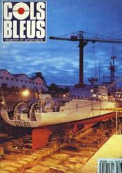 COLS BLEUS. HEBDOMADAIRE DE LA MARINE ET DES ARSENAUX N°2146 DU 16 NOVEMBRE 1991. DNC RUELLE : LES MECANIQUES SONAR par L'IPETA PELLEN / LA DER DES DER DU DOURAT par LE COM. DE LA MARINE LE COMTE ET L'ASPIRANT FLORIN / L'AIGLE DES MERS par LE CAP. DE ... - Couverture - Format classique