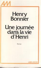 Une journée dans la vie d'Henri. - Couverture - Format classique