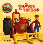 Tracteur tom ; la chasse au trésor - Intérieur - Format classique