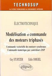 Electrotechnique Modelisation Et Commande Des Moteurs Triphases Commande Vectorielle Des Moteurs - Intérieur - Format classique